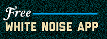 Free White Noise App Promotion